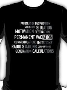 Permanent Vacation T-Shirt