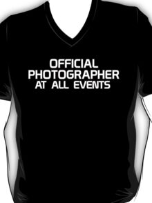 Official Photographer - At All Events T-Shirt
