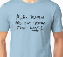 Cut a bitch Unisex T-Shirt