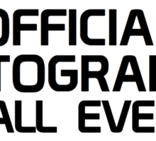 Official Photographer - At All Events Sticker
