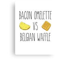 Life is Strange - Bacon Omelette VS Belgian Waffle Canvas Print
