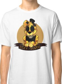 'Stay Golden' Golden Freddy (Five Nights At Freddy's) Classic T-Shirt