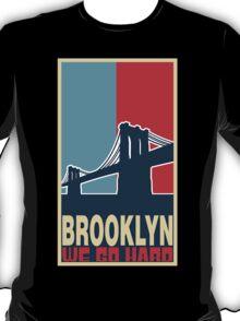 BROOKLY WE GO HARD T-Shirt