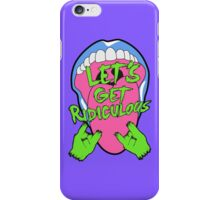 LET´S GET RIDICULOUS en Rock iPhone Case/Skin