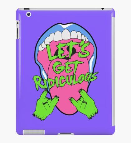 LET´S GET RIDICULOUS en Rock iPad Case/Skin