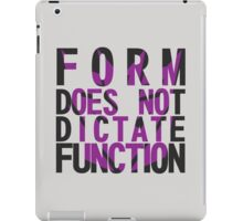 Form vs Function iPad Case/Skin