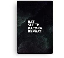 Eat Sleep Daedra Repeat Canvas Print