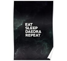 Eat Sleep Daedra Repeat Poster