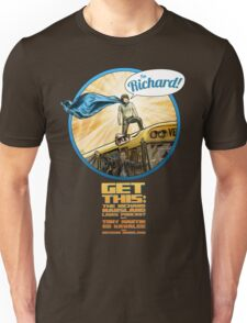 "Get This: ""I'm Richard!"" Unisex T-Shirt"