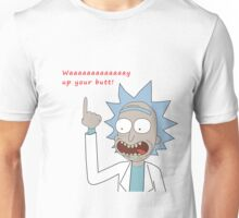 Rick and Morty - Waaaaaaaay Up Your Butt Unisex T-Shirt