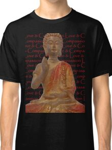 Red & Gold Buddha - Love & Compassion Classic T-Shirt