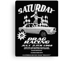 Saturday Night Drags Canvas Print