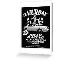 Saturday Night Drags Greeting Card