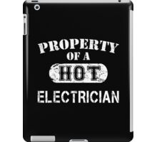 Property Of A Hot Electrician - TShirts & Hoodies iPad Case/Skin