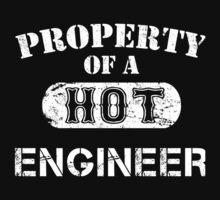 Property Of A Hot Engineer - TShirts & Hoodies by funnyshirts2015
