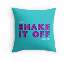 Shake it off like it's 1989 Throw Pillow