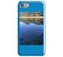 When you drink water, remember the spring. Chinese proverb iPhone Case/Skin