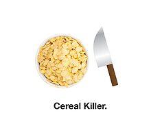 Cereal Killer by brave-art