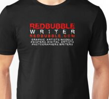 REDBUBBLE WRITER Unisex T-Shirt