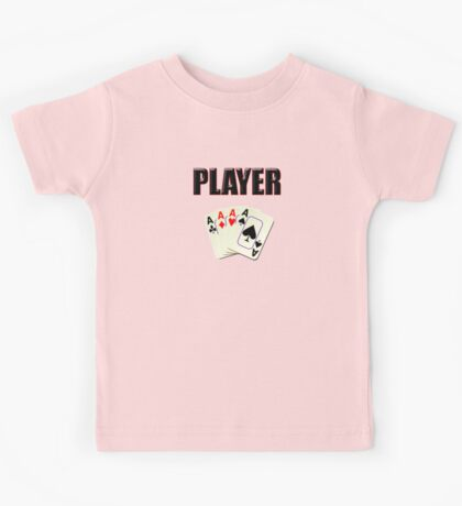 Player T-Shirt - Poker Card Gambling Tee Kids Tee