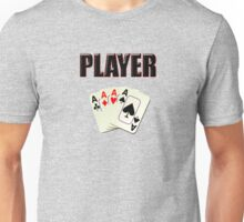 Player T-Shirt - Poker Card Gambling Tee Unisex T-Shirt