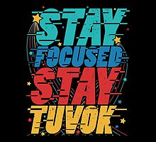Stay Focused Stay Tuvok by wordquirk