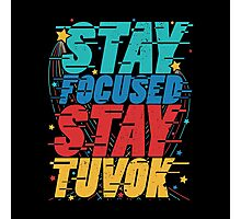 Stay Focused Stay Tuvok Photographic Print