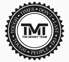 TMT Mayweather the money team  by WAGarmentSupply