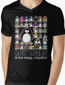 How Many Penguins is Too Many Penguins? Mens V-Neck T-Shirt