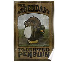 The Legendary Flighted Penguin Poster