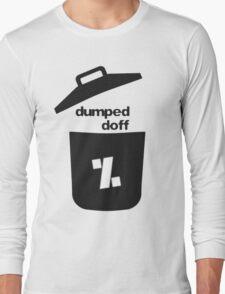 dumped doff T-Shirt