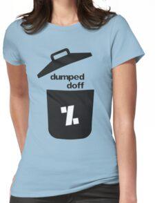 dumped doff Womens Fitted T-Shirt