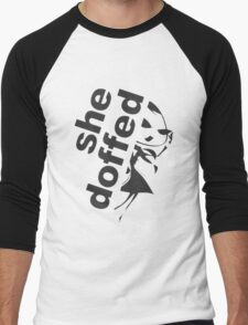 she doffed Men's Baseball ¾ T-Shirt