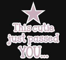 This cutie just passed you shirt design for a runner Kids Tee