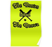 the brains behaind the brawn copy Poster
