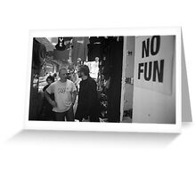 No Fun Zone Greeting Card