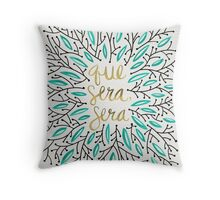 Whatever Will Be, Will Be (Turquoise & Gold) Throw Pillow