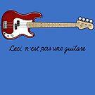 Ceci n´est pas une guitare by andresMvalle