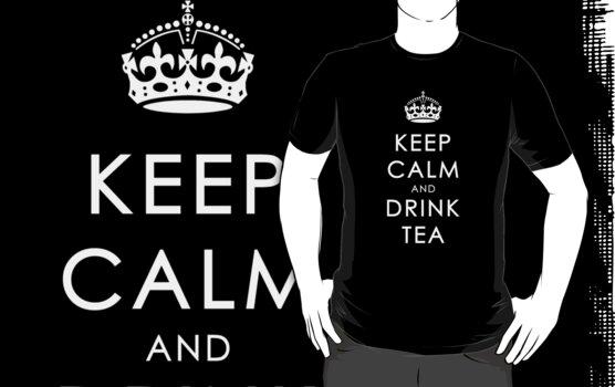 Keep Calm And Drink Tea by daveyt