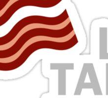 Life Takes Bacon Sticker