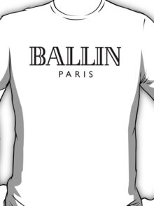 Ballin' Paris T-Shirt