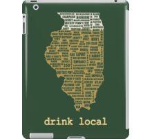 Drink Local - Illinois Beer Shirt iPad Case/Skin