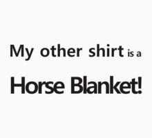 """My Little Pony - """"My other shirt"""" One Piece - Short Sleeve"""