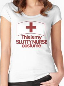 This is my slutty nurse costume  Women's Fitted Scoop T-Shirt