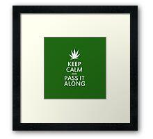 Keep calm marijuana humor Framed Print