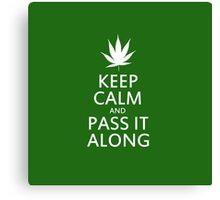 Keep calm marijuana humor Canvas Print