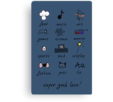 geek love! blue Canvas Print