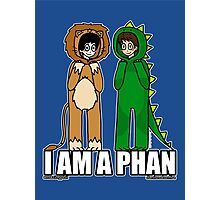 I AM A PHAN Photographic Print