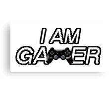 I Am Gamer Canvas Print