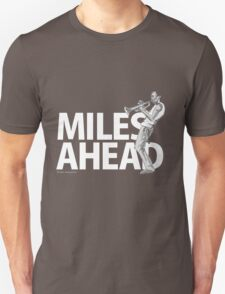 Miles Ahead T-Shirt